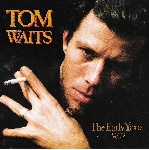 tom waits - the early years vol.2