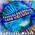 lars hollmer & fanfare pourpour - karusell musik