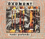 francis dhomont - foret profonde