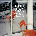 kartet (orti - delbecq - dupont - sardjoe) - the bay window
