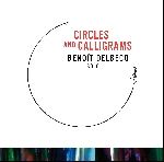 benoit delbecq - circles and calligrams