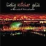 liebig - vatcher - golia - on the cusp of fire and water