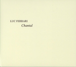 luc ferrari - chantal, ou le portrait d'une villageoise