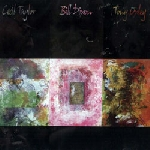 cecil taylor - bill dixon - tony oxley - s/t