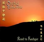 orchid ensemble - road to kashgar