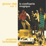 v/a groove club vol.1 - the magical candy store