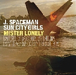 j.spaceman / sun city girls - mister lonely