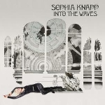 sophia knapp - into the waves