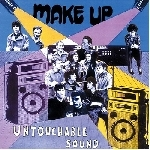 make up - untouchable sound