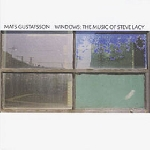 mats gustafsson - windows: the music of steve lacy