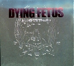 dying fetus - descend into depravity (ltd edition)