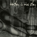 today is the day - s/t