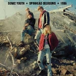 sonic youth - spinhead sessions - 1986