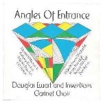 douglas ewart and inventions clarinet choir (braxton - favors - threadgill - mitchell - byron...) - angles of entrance