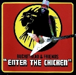 buckethead & friends - enter the chicken
