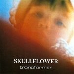 skullflower (matthew bower) - transformer