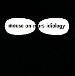 mouse on mars - idiology (limited color edition)