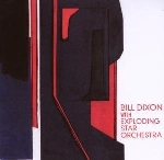 bill dixon with exploding star orchestra - s/t