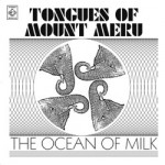 tongues of mount meru - the ocean of milk