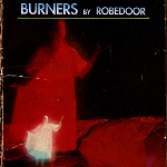 robedoor - burners