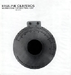 pauline oliveros - reverberations : tape & electronic music 1961-1970