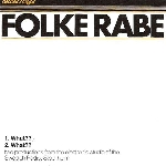folke rabe - what??