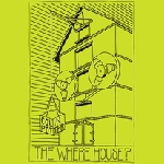 colin potter - the where house ?