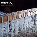 steve coleman and five elements - weaving symbolics