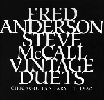 fred anderson - steve mccall - vintage duets (chicago, january 11, 1980)