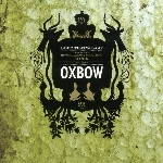 oxbow - love that's last