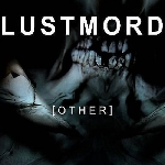 lustmord - other