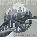 gravenhurst - the ghost in the daylight