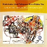 kidd jordan - joel futterman - alvin fielder trio - live at the tampere jazz happening 2000