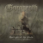 gorgoroth - twilight of the idols (180 gr)