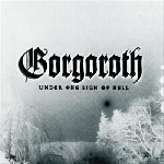 gorgoroth - under the sign of hell (180 gr)