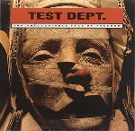test dept. - the unacceptable face of freedom