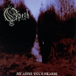 opeth - my arms your hearse -ltd-