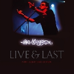 the mission - live & last