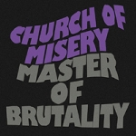 church of misery - master of brutality (remastered - bonus tracks)