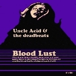 uncle acid & the deadbeats - blood lust (digisleeve)