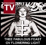 psychic tv - thee fabulous feast ov flowering light (rsd 2014)