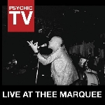 psychic tv - live at thee marquee (rsd 2014)
