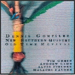 dennis gonzalez - new southern quintet - old time revival