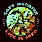 soft machine - live in 1970