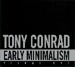tony conrad - early minimalism