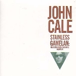 john cale - stainless gamelan: inside the dream syndicate vol.3