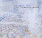 steve lehman octet - travail, transformation, and flow