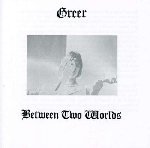 greer - between two worlds