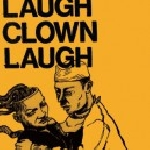 laugh clown laugh - s/t (180 gr. transparent orange vinyl)