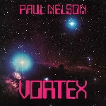 paul nelson - vortex